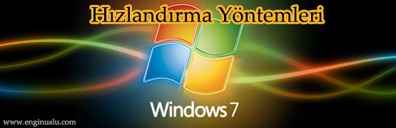 windows-7-hizlandirma-yontemleri