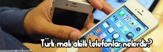 turk-mali-akilli-telefon