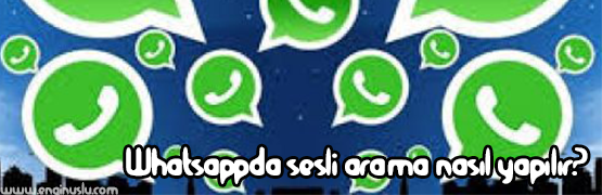 whatsapp-da-sesli-arama