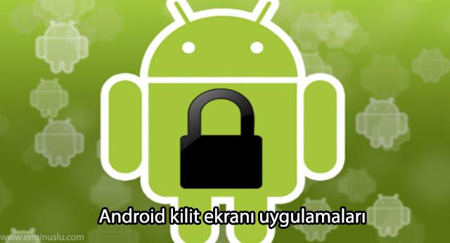 Android kilit ekranı uygulamaları