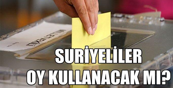 Suriyeliler Oy Kullanacak mı ?