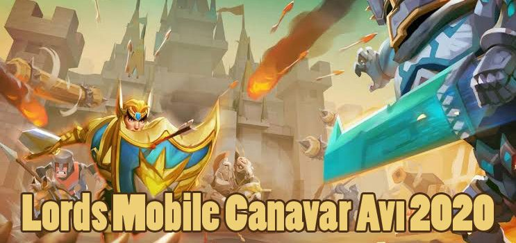 Lords Mobile Canavar Avı 2020