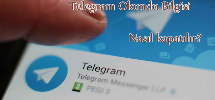Telegram Okundu Bilgisi Nasıl kapatılır? ( İos – Android)
